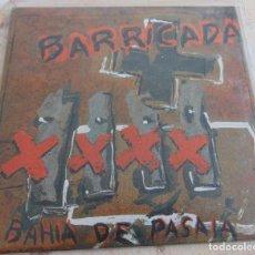 Discos de vinilo: BARRICADA – BAHIA DE PASAIA / EN NOMBRE DE DIOS - SINGLE 1990. Lote 233297545