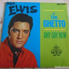 Disques de vinyle: ELVIS PRESLEY – IN THE GHETTO / ANY DAY NOW - SINGLE RCA 1984. Lote 233298280
