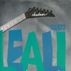 Discos de vinilo: 45GIRI FAUSTO LEALI MI MANCHI /COL TEMPO FESTIVAL DI SANREMO 1988 ITALY. Lote 233369505