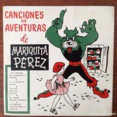 Disques de vinyle: DISCO CANCIONES DE AVENTURAS DE MARIQUITA PÉREZ. Lote 233369785
