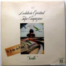 Discos de vinilo: FELIPE CAMPUZANO - ANDALUCÍA ESPIRITUAL, VOL. 2 SEVILLA - LP AMBAR 1978 BPY. Lote 233433580