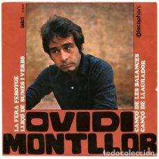 Discos de vinilo: OVIDI MONTLLOR - LA FERA FEROTGE - EP DISCOPHON 1968. Lote 233437675