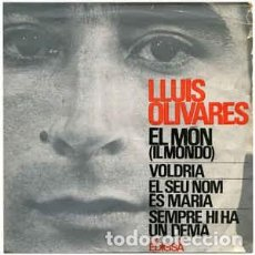 Discos de vinilo: LLUÍS OLIVARES – EL MÓN (IL MONDO) - EP EDIGSA 1965. Lote 233438585