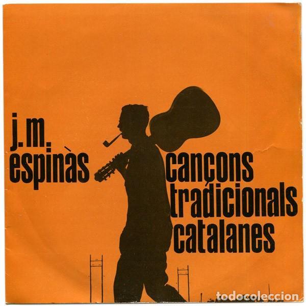 J. M. ESPINÀS- CANÇONS TRADICIONALS CATALANES- EP EDIPHONE 1962 (Música - Discos de Vinilo - EPs - Cantautores Españoles)