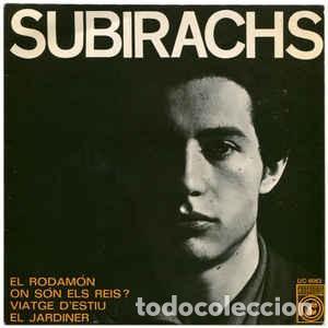 SUBIRACHS – CANTA LES SEVES CANÇONS (II) - EP CONCENTRIC SPAIN 1968 + LETRAS (Música - Discos de Vinilo - EPs - Cantautores Españoles)