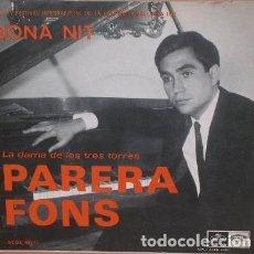 Discos de vinilo: PARERA FONS, BONA NIT (DEL IV FESTIVAL INTERNACIONAL DE LA CANCION MALLORCA 1967) SINGLE REGAL. Lote 233449380