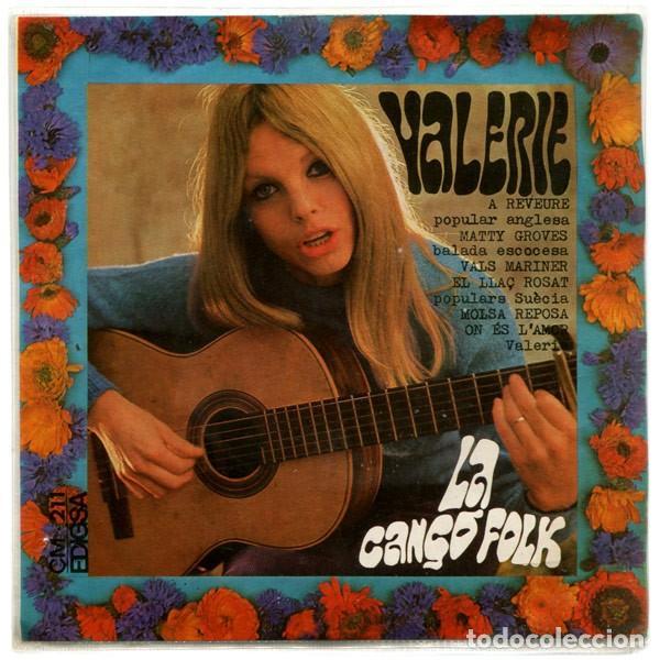 VALERIE, LA CANÇÓ FOLK, EP EDIGSA 1968 (Música - Discos de Vinilo - EPs - Cantautores Españoles)
