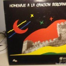 Discos de vinilo: LP HOMENAJE A LA CANCION BERCIANA ( MATARROSA, CACABELENSE, ENCINA, SAN LORENZO, NARAYA, BERGIDUM ). Lote 233521760