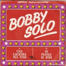 Discos de vinilo: 45 GIRI BOBBY SOLO SE PIANGI E SE RIDI /UNA LACRIMA SUL VISO LABEL BARCLAY BELGIUM SERIE SOUVENIRS. Lote 233530965