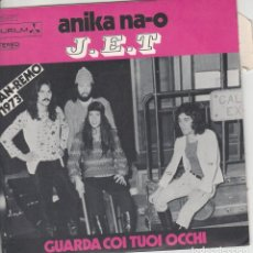 Discos de vinilo: 45 GIRI J.E.T ANIKA NA-O /GUARDA COI TUOI OCCHI PIERO CASSANO SANREMO 1973 DURIUM FRANCE. Lote 233531760