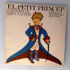 Discos de vinilo: EL PETIT PRÍNCEP, AMB LA VEU DE JORDI ALAVEDRA I JORDI TORRAS, LP PDI C-30502, 1984. Lote 233545845