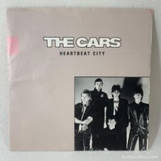Discos de vinilo: SINGLE THE CARS - HEARTBEAT CITY- UK - AÑO 1984. Lote 233545960