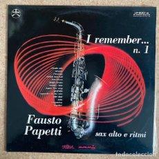 Discos de vinilo: FAUSTO PAPETTI - REMEMBER. Lote 233581360