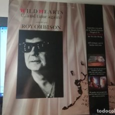 "Discos de vinilo: RAR MAXI 12"". ROY ORBISON. WILD HEARTS. MADE IN SPAIN. Lote 233602440"
