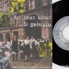 Discos de vinilo: REAL CORO TOXOS E FROLES - OS TEUS OLLOS / O GALOPIN - SINGLE DE VINILO FOLKLORE GALLEGO. Lote 233650195