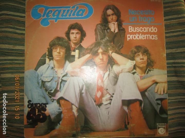 Discos de vinilo: TEQUILA - NECESITO UN TRAGO / BUSCANDO PROBLEMAS - MAXI 45 R.P.M ORIGINAL ESPAÑOL - NOVOLA 1978 - - Foto 2 - 233666730