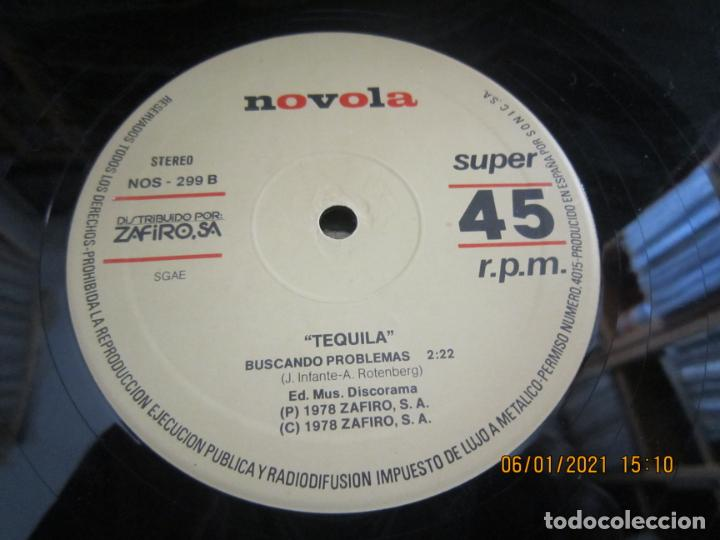Discos de vinilo: TEQUILA - NECESITO UN TRAGO / BUSCANDO PROBLEMAS - MAXI 45 R.P.M ORIGINAL ESPAÑOL - NOVOLA 1978 - - Foto 4 - 233666730