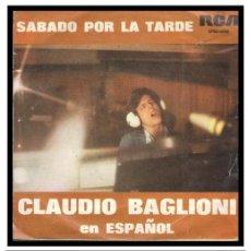 Discos de vinilo: XX SINGLE, CLAUDIO BAGLIONI, POSTER Y SABADO POR LA TARDE.. Lote 233726435