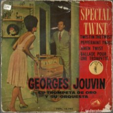 Discos de vinilo: SPECIAL TWIST - GEORGES JOUVIN - SU TROMPETA DE ORO Y SU ORQUESTA - 1962. Lote 233757480