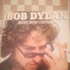 Discos de vinilo: BOB DYLAN.BABY STOP CRYING/WE BETTER TALK THIS OVER.SINGLE.CBS 6697.ESPAÑA 1978.. Lote 233759880