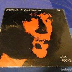 Discos de vinilo: EXPRO LP ROCK CATALA CATALAN SOPA DE CABRA LA ROCA PEQ DESGASTE EN TAPA VINILO BIEN. Lote 233770175