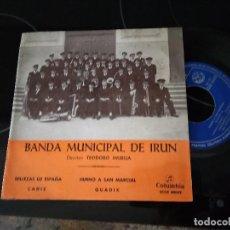 Discos de vinilo: BANDA MUNICIPAL DE IRUN / HIMNO A SAN MARCIAL / EP 45 RPM / COLUMBIA 1969. Lote 233798975