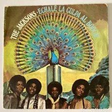 Discos de vinilo: THE JAKSSONS FIVE - ÉCHALE LA CULPA AL BOOGGIE -. Lote 233800855
