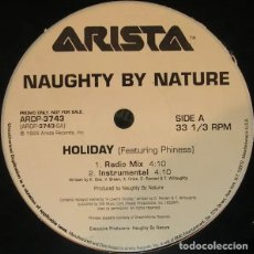Discos de vinilo: NAUGHTY BY NATURE FEAT. PHINESS - HOLIDAY - VINILO. Lote 233821635