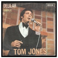 Discos de vinilo: XX SINGLE, TOM JONES, DELILAH Y SMILE.. Lote 233829870
