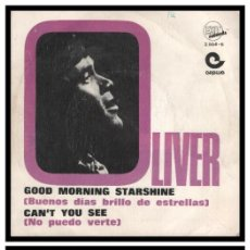 Discos de vinilo: XX SINGLE, OLIVER, GOOD MORNING STARSHINE Y CAN,T YOU SEE.. Lote 233837115