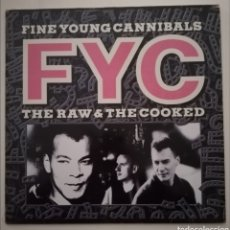 Discos de vinilo: FINE YOUNG CANNIBALS - THE RAW & THE COOKED. Lote 233839685