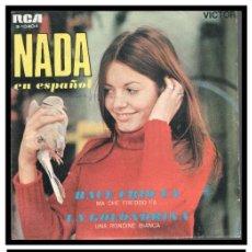 Discos de vinilo: XX SINGLE, NADA EN ESPAÑOL, HACE FRIO YA Y LA GOLONDRINA.. Lote 233875270