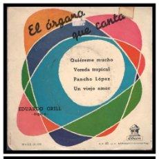 Discos de vinilo: XX SINGLE, EL ORGANO QUE CANTA, QUIEREME MUCHO, VEREDA TROPICAL, PANCHO LOPEZ Y DEMAS.. Lote 233877750
