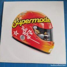 """Discos de vinilo: SUPERMODE - TELL ME WHY (12"""") (DATA RECORDS) DATA121T. Lote 233905725"""
