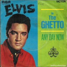 Disques de vinyle: ELVIS IN THE GHETTO / ANY DAY NOW - RCA VICTOR - 1969. Lote 233906425
