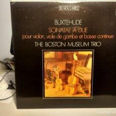 Discos de vinilo: LP THE BOSTON MUSEUM TRIO : BUXTEHUDE - SONATAE A DUE. Lote 233918340