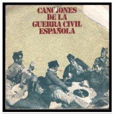 Discos de vinilo: XX SINGLE, CANCIONES DE LA GUERRA CIVIL ESPAÑOLA.. Lote 233927390