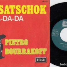 Discos de vinilo: PIETRO BOURRAKOFF Y SU ORQUESTA - CASATSCHOK - SINGLE DE VINILO EDICION ESPAÑOLA. Lote 233982445