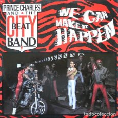 Discos de vinilo: PRINCE CHARLES AND THE CITY BEAT BAND – WE CAN MAKE IT HAPPEN. Lote 234025220