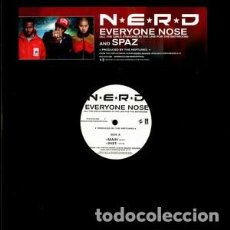 Discos de vinilo: NERD – EVERYONE NOSE (ALL THE GIRLS STANDING IN LINE FOR THE BATHROOM) / SPAZ. Lote 234039470