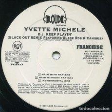 Discos de vinilo: YVETTE MICHELE FEAT. BLACK ROB & CANIBUS – D.J. KEEP PLAYIN' (BLACKOUT REMIX). Lote 234043585