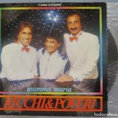 Disques de vinyle: LP. RICCHI & POVERI. MAMMA MARIA. Lote 234057265