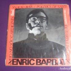 Discos de vinilo: ENRIC BARBAT CANTA LES SEVES CANÇONS (I1) EP EDIGSA 1966 - SNACK-BAR +3 - CATALUNYA FOLK CANÇO. Lote 234101050
