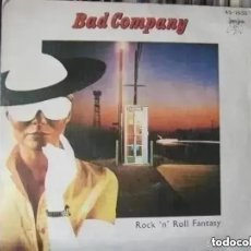 Dischi in vinile: BAD COMPANY - ROCK N´ROLL FANTASY (SG) 1979. Lote 234115155