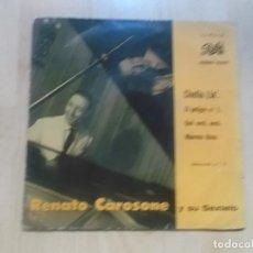 Discos de vinilo: RENATO CAROSONE Y SU SEXTETO - CHELLA LLA' / EP PATHÉ 45EMD 10.018 - 1958 - EDICION ESPAÑOLA. Lote 234315770