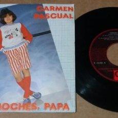 Discos de vinilo: CARMEN PASCUAL / BUENAS NOCHES, PAPA / SINGLE 7 INCH. Lote 234317460