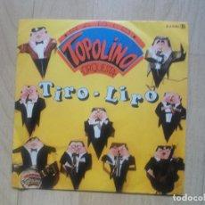 Discos de vinilo: RADIO TOPOLINO ORQUESTA - TIRO LIRO + RICO PASTEL, SPAIN 1982. Lote 234317690