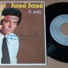 Disques de vinyle: JOSE JOSE / A ESA / SINGLE 7 INCH. Lote 234318930