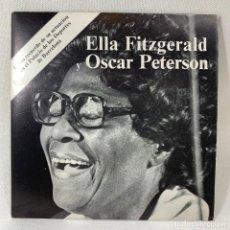 Discos de vinilo: SINGLE SINGLE ELLA FITZGERALD Y OSCAR PETERSON - ESPAÑA - AÑO 1973. Lote 234350200