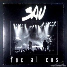 Discos de vinilo: SAU - FOC AL COS - SINGLE PROMOCIONAL 1991 - PICAP. Lote 234378400